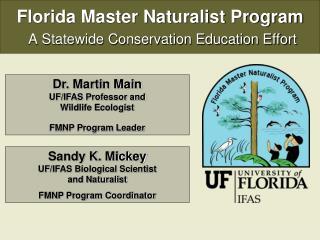Florida Master Naturalist Program  A Statewide Conservation Education Effort