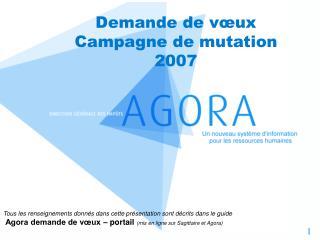 Demande de vœux Campagne de mutation 2007