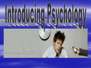 Psychology- the scientific study of mental processes and behavior. 4 Goals of Psychology Describe, Explain, Predict, Inf