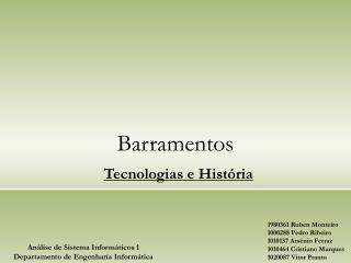 Barramentos Tecnologias e História