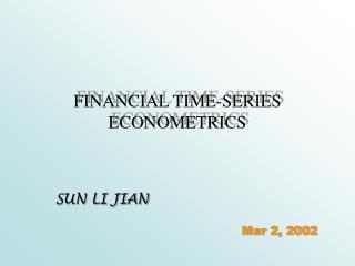FINANCIAL TIME-SERIES ECONOMETRICS