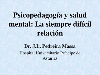Psicopedagogía y salud mental: La siempre difícil relación