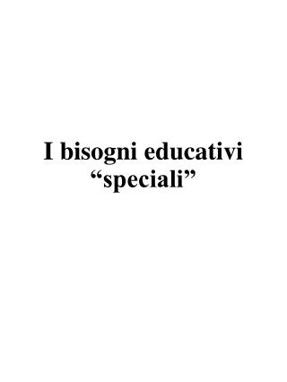 "I bisogni educativi ""speciali"""
