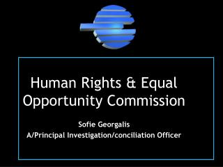 Human Rights & Equal Opportunity Commission Sofie Georgalis