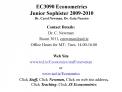 EC3090 Econometrics  Junior Sophister 2009-2010 Dr. Carol Newman, Dr. Gaia Narciso