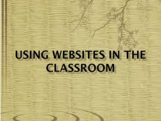 Using Websites in the classroom