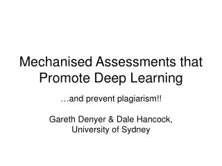 Mechanised Assessments that Promote Deep Learning