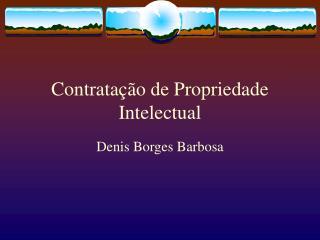 Contratação de Propriedade Intelectual