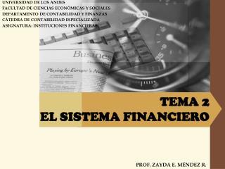 TEMA 2 EL SISTEMA FINANCIERO