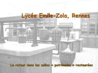Lyc�e Emile-Zola, Rennes