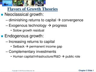 Flavors of Growth Theories