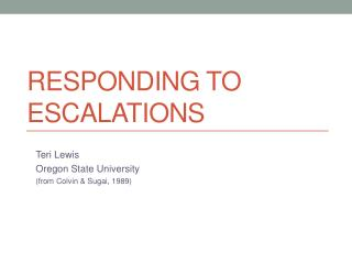 Responding to Escalations