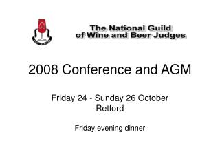 2008 Conference and AGM