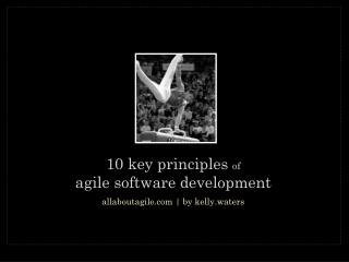 10 key principles  of agile software development