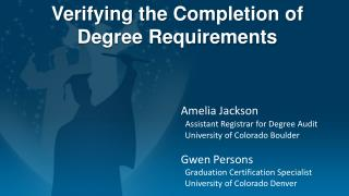 Verifying the Completion of               Degree Requirements