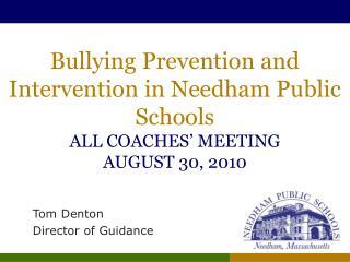 Tom Denton Director of Guidance
