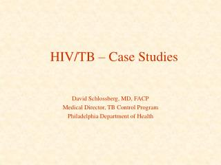 HIV/TB – Case Studies