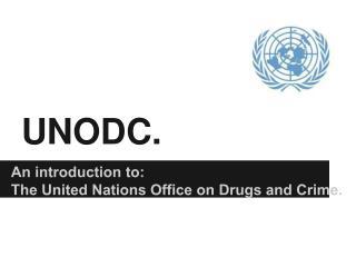 UNODC.