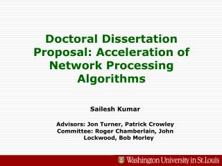 Doctoral Dissertation Proposal: Acceleration of Network Processing Algorithms