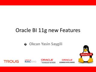 Oracle  BI 11g  new Features