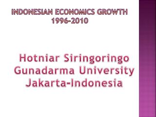 INDONESIAN ECONOMICS GROWTH 1996-2010