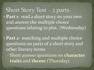 Short Story Test � 2 parts