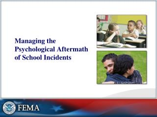 Managing the Psychological Aftermath of School Incidents
