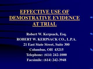 EFFECTIVE USE OF DEMOSTRATIVE EVIDENCE AT TRIAL