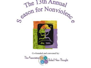 The 13th Annual  S eason for Nonviolenc e