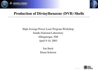 Production of Divinylbenzene (DVB) Shells