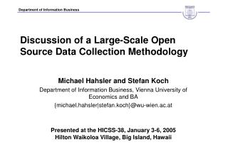 Discussion of a Large-Scale Open Source Data Collection Methodology