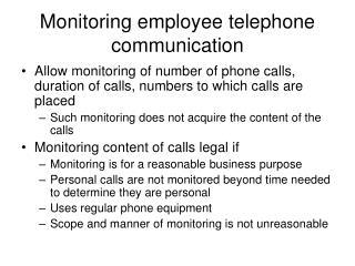 Monitoring employee telephone communication