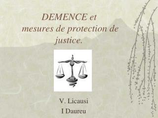 DEMENCE et   mesures de protection de justice.