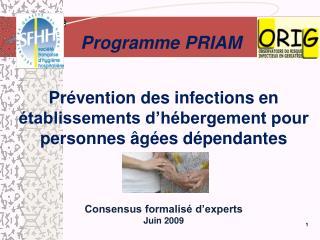 Prévention des infections en établissements d'hébergement pour personnes âgées dépendantes