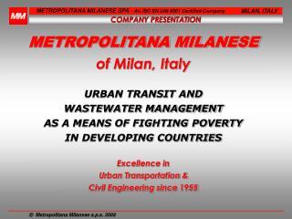 METROPOLITANA MILANESE of Milan, Italy