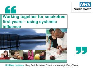 Working together for smokefree first years � using systemic influence