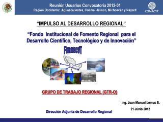 GRUPO DE TRABAJO REGIONAL (GTR-O)