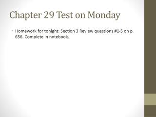 Chapter 29 Test on Monday