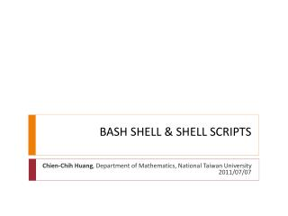 BASH SHELL & SHELL SCRIPTS