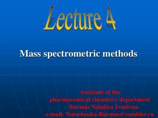 Mass spectrometric methods
