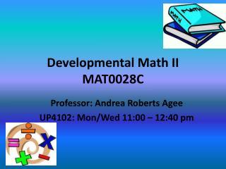 Developmental Math II MAT0028C