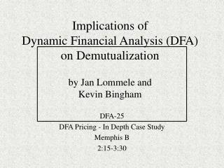 DFA-25 DFA Pricing - In Depth Case Study Memphis B 2:15-3:30