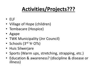 Activities/Projects???