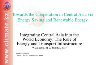 Towards the Cooperation in Central Asia via Energy Saving and Renewable Energy
