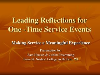 Leading Reflections for One -Time Service Events