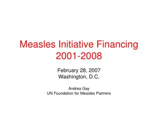 Measles Initiative Financing  2001-2008