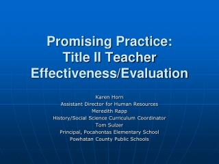 Promising Practice:  Title  II Teacher Effectiveness/Evaluation