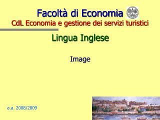 Facoltà di Economia CdL  Economia e gestione dei servizi turistici