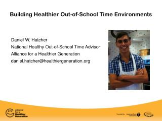 Building Healthier Out-of-School Time Environments