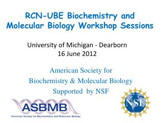 RCN-UBE  Biochemistry and Molecular Biology  Workshop Sessions